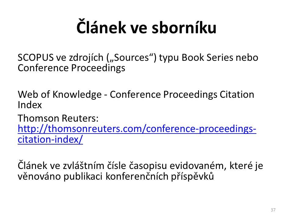 """Článek ve sborníku SCOPUS ve zdrojích (""""Sources"""") typu Book Series nebo Conference Proceedings Web of Knowledge - Conference Proceedings Citation Inde"""