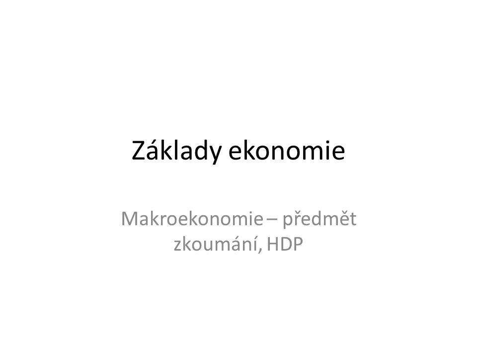 Co je makroekonomie Makroekonomie = ta část ekonomie, která se zabývá chováním národního hospodářství jako celku srovnej s mikroekonomií mikro: kdo, co a pro koho, resp.