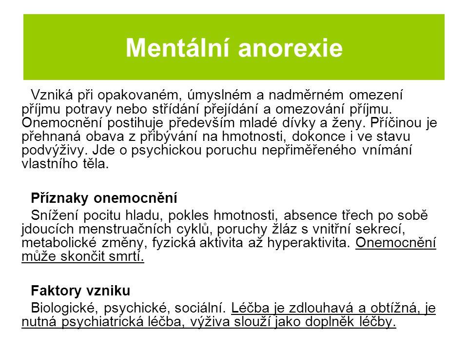 Mentální anorexie u modelek Obrázek: http://makilayla.blog.cz Obrázek: http://moderstyle.webnode.cz Obrázek: http://matyldakr.blog.cz