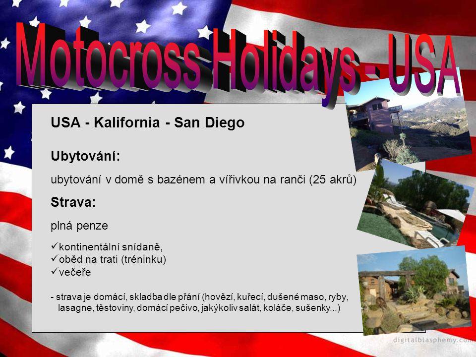 USA - Kalifornia - San Diego Ubytování: ubytování v domě s bazénem a vířivkou na ranči (25 akrů) Strava: plná penze kontinentální snídaně, oběd na tra
