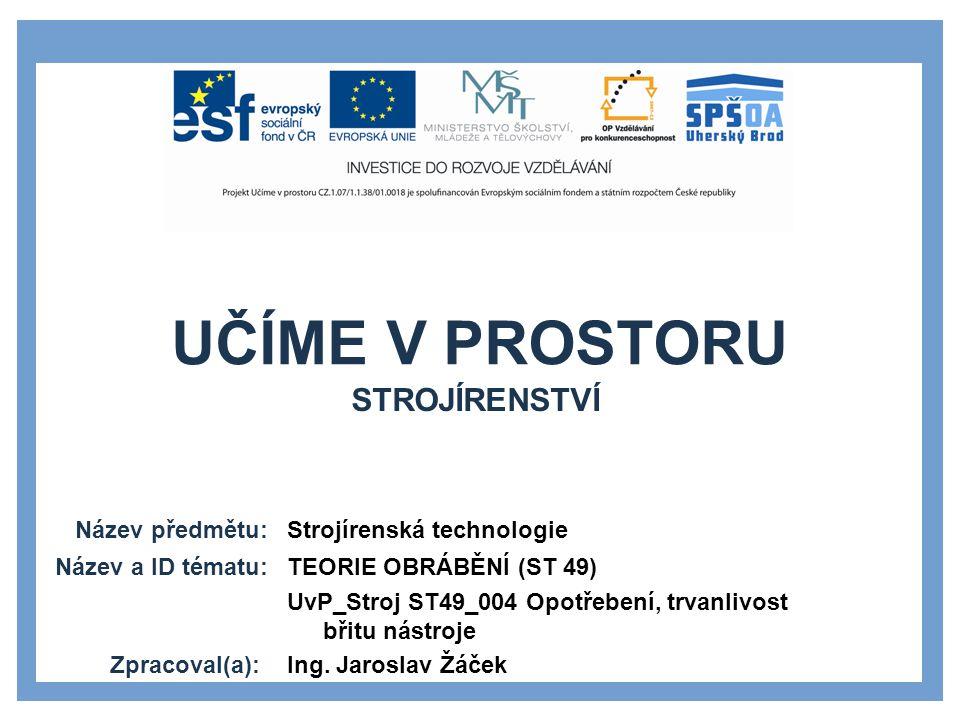 1.HLUCHÝ, M.MODRÁČEK, O. PAŇÁK, R. Strojírenská technologie.