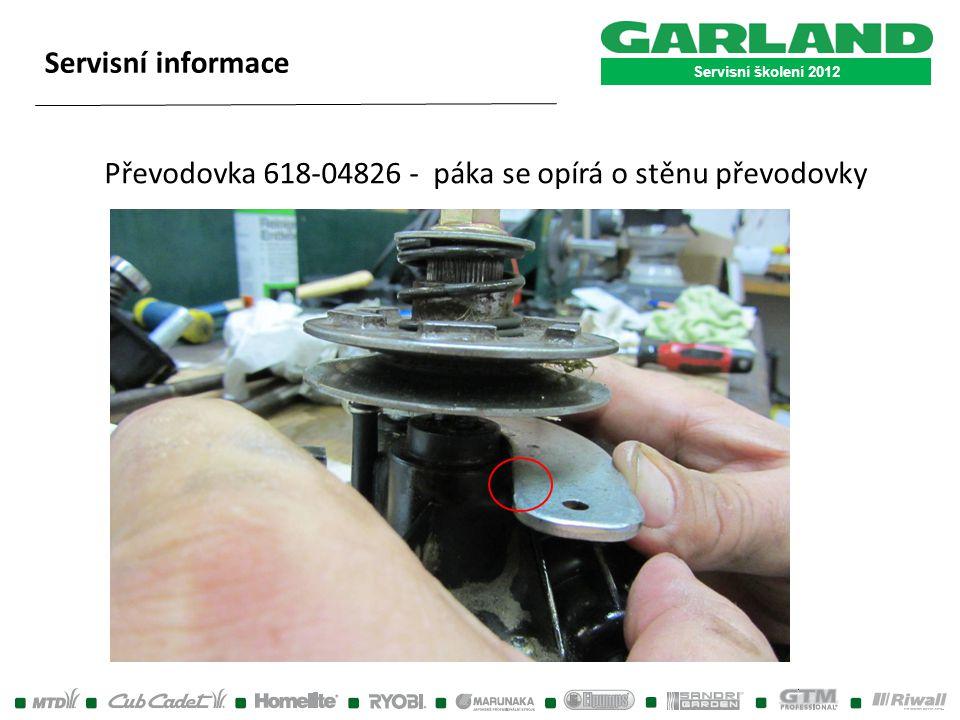 Servisní školení 2012 Servisní informace Převodovka 618-04826 - páka se opírá o stěnu převodovky