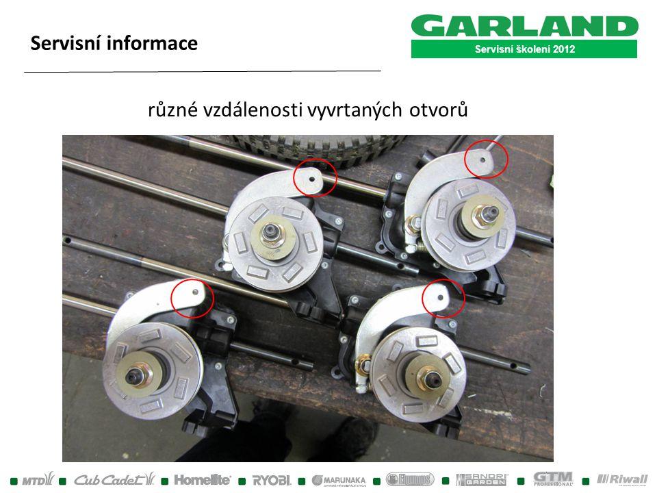 Servisní školení 2012 Servisní informace různé vzdálenosti vyvrtaných otvorů