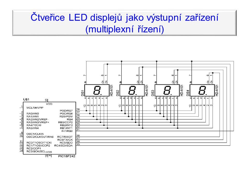 Čtveřice LED displejů jako výstupní zařízení (multiplexní řízení)