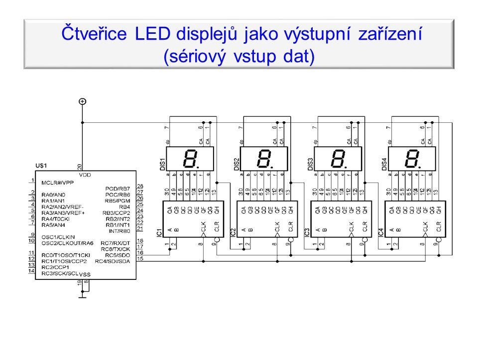 Čtveřice LED displejů jako výstupní zařízení (sériový vstup dat)