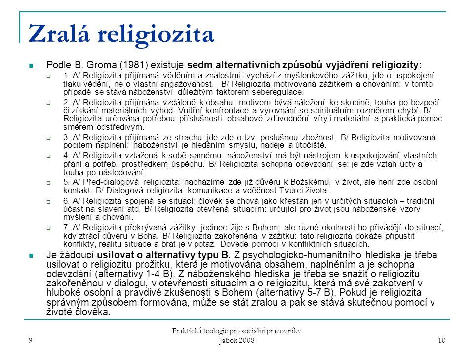 9 10 Zralá religiozita Podle B.