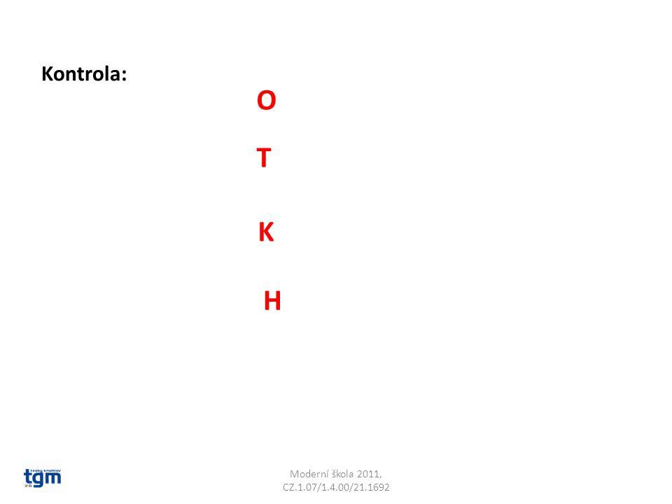 Kontrola: O T K H