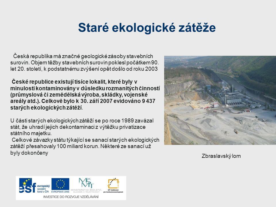 Staré ekologické zátěže Česká republika má značné geologické zásoby stavebních surovin. Objem těžby stavebních surovin poklesl počátkem 90. let 20. st
