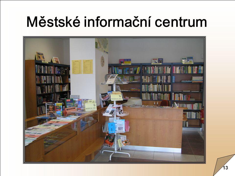 13 Městské informační centrum