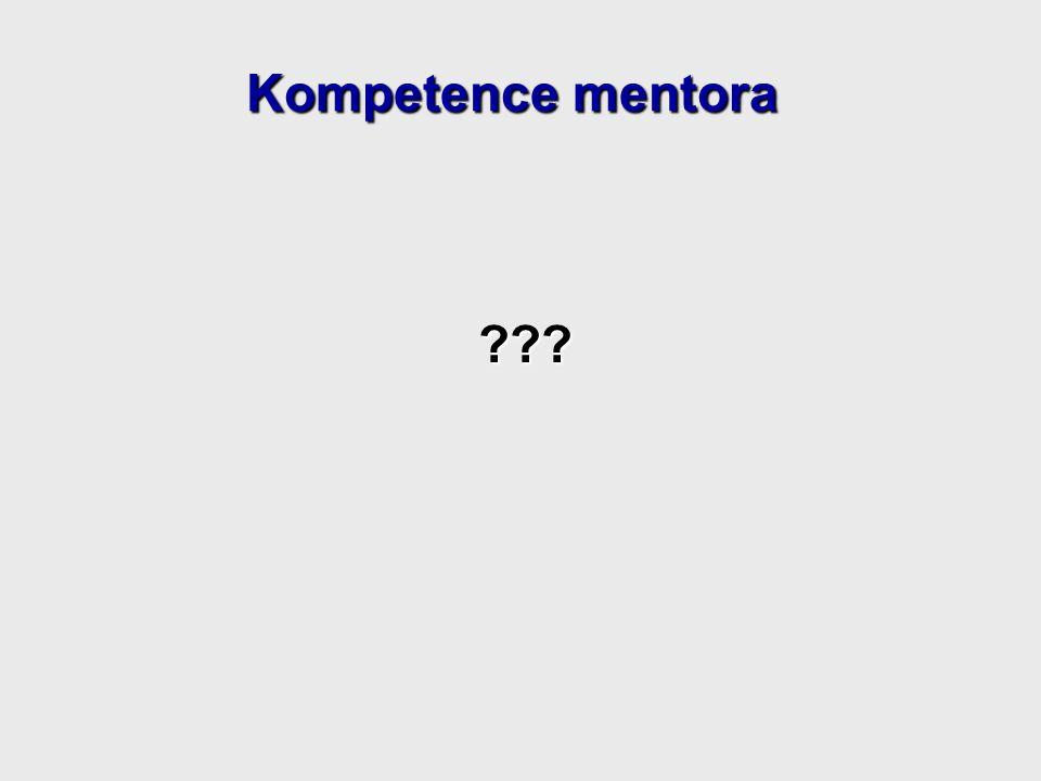 ??? Kompetence mentora