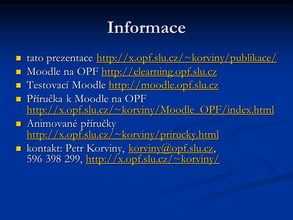 Informace tato prezentace http://x.opf.slu.cz/~korviny/publikace/ tato prezentace http://x.opf.slu.cz/~korviny/publikace/http://x.opf.slu.cz/~korviny/