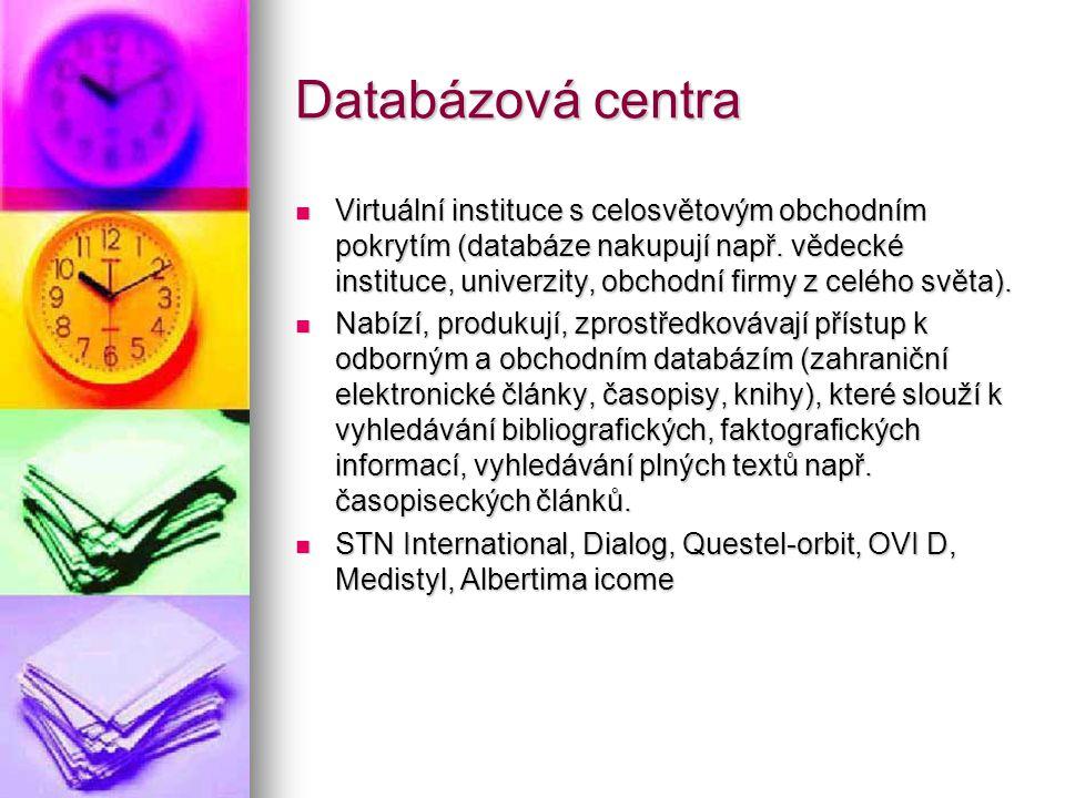 Databázová centra Virtuální instituce s celosvětovým obchodním pokrytím (databáze nakupují např.