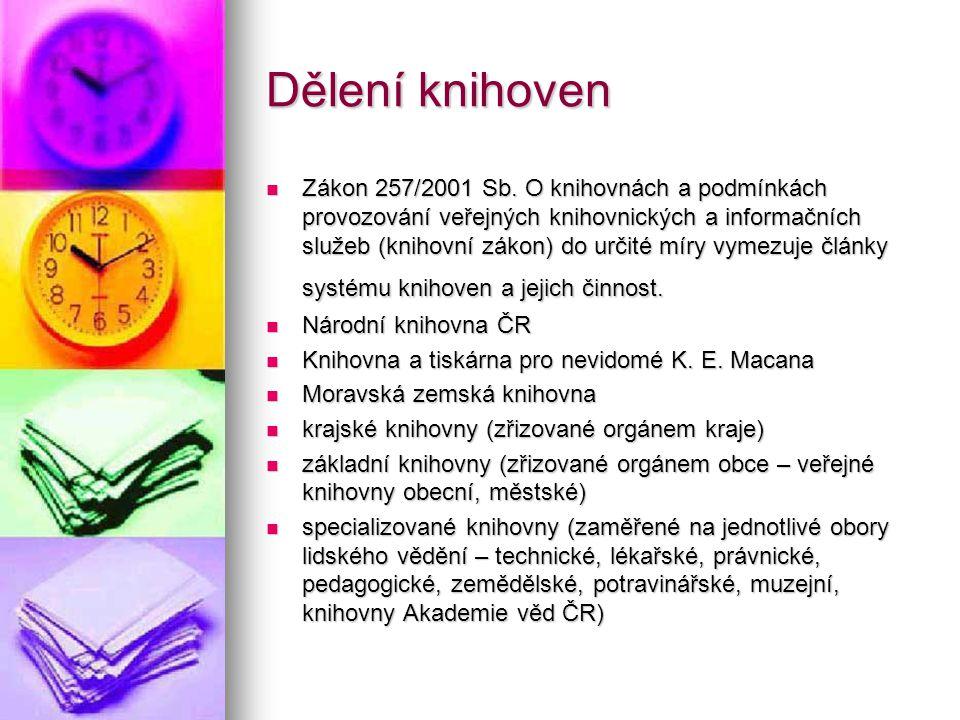 Dělení knihoven Zákon 257/2001 Sb.