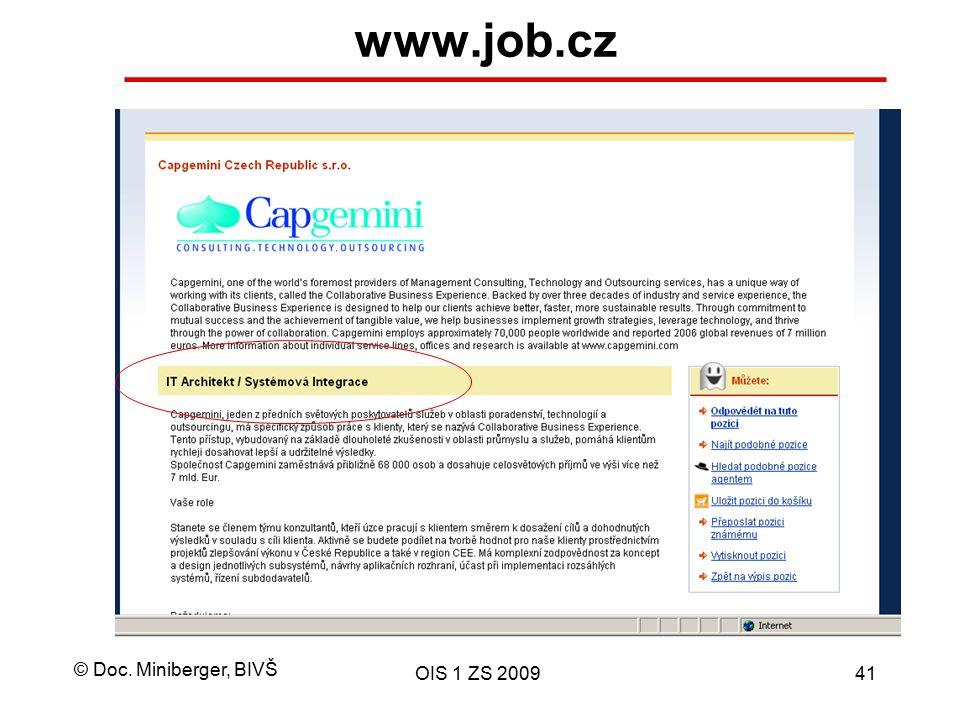 © Doc. Miniberger, BIVŠ OIS 1 ZS 200941 www.job.cz