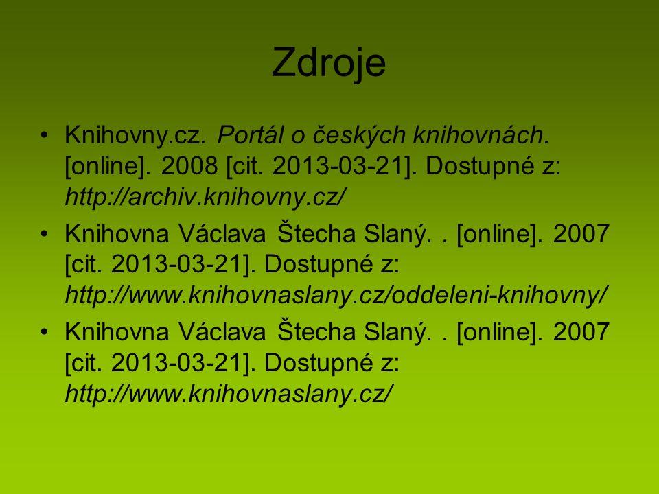 Zdroje Knihovny.cz. Portál o českých knihovnách. [online]. 2008 [cit. 2013-03-21]. Dostupné z: http://archiv.knihovny.cz/ Knihovna Václava Štecha Slan