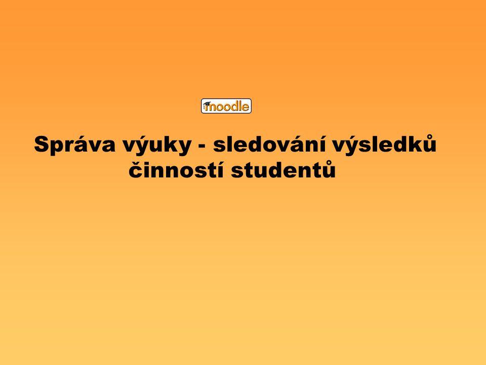 Správa výuky - sledování výsledků činností studentů