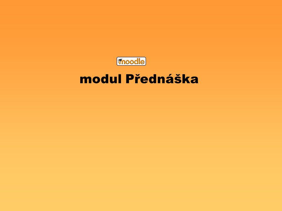 modul Přednáška