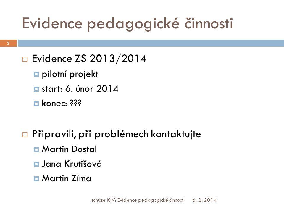 Evidence pedagogické činnosti 6. 2.