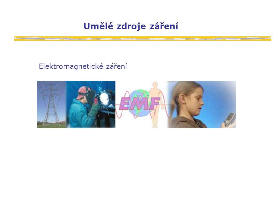 Umělé zdroje záření Elektromagnetické záření