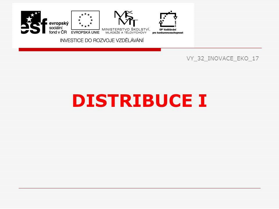 VY_32_INOVACE_EKO_17 DISTRIBUCE I