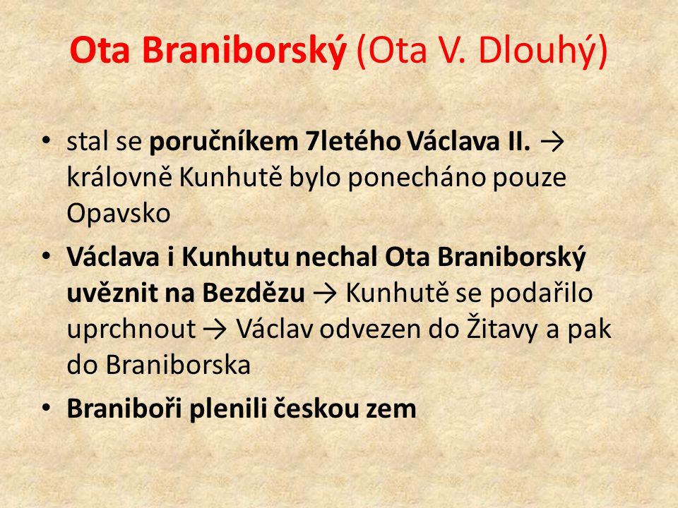Ota Braniborský (Ota V. Dlouhý) stal se poručníkem 7letého Václava II.