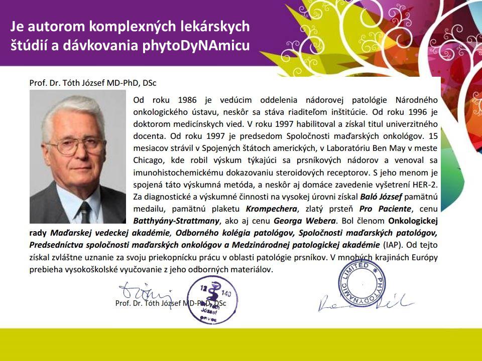 Je autorom komplexných lekárskych štúdií a dávkovania phytoDyNAmicu