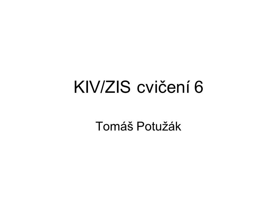 KIV/ZIS cvičení 6 Tomáš Potužák