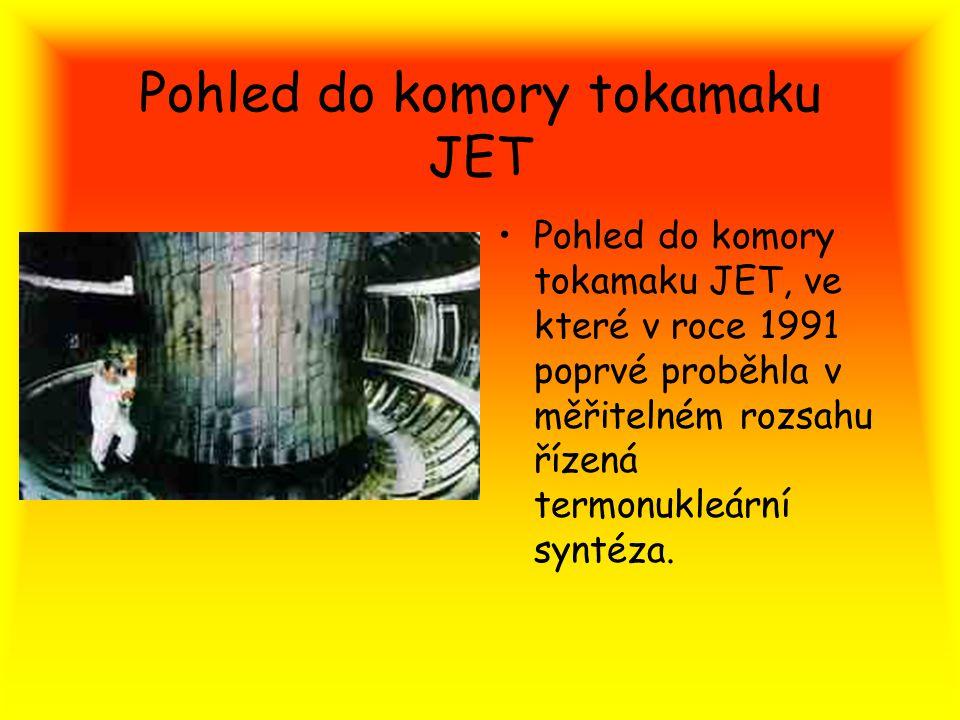 Pohled do komory tokamaku JET Pohled do komory tokamaku JET, ve které v roce 1991 poprvé proběhla v měřitelném rozsahu řízená termonukleární syntéza.