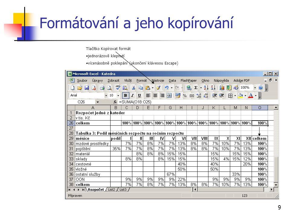 10 Podmíněné formátování Formát, Podmíněné formátování až 3 podmínky