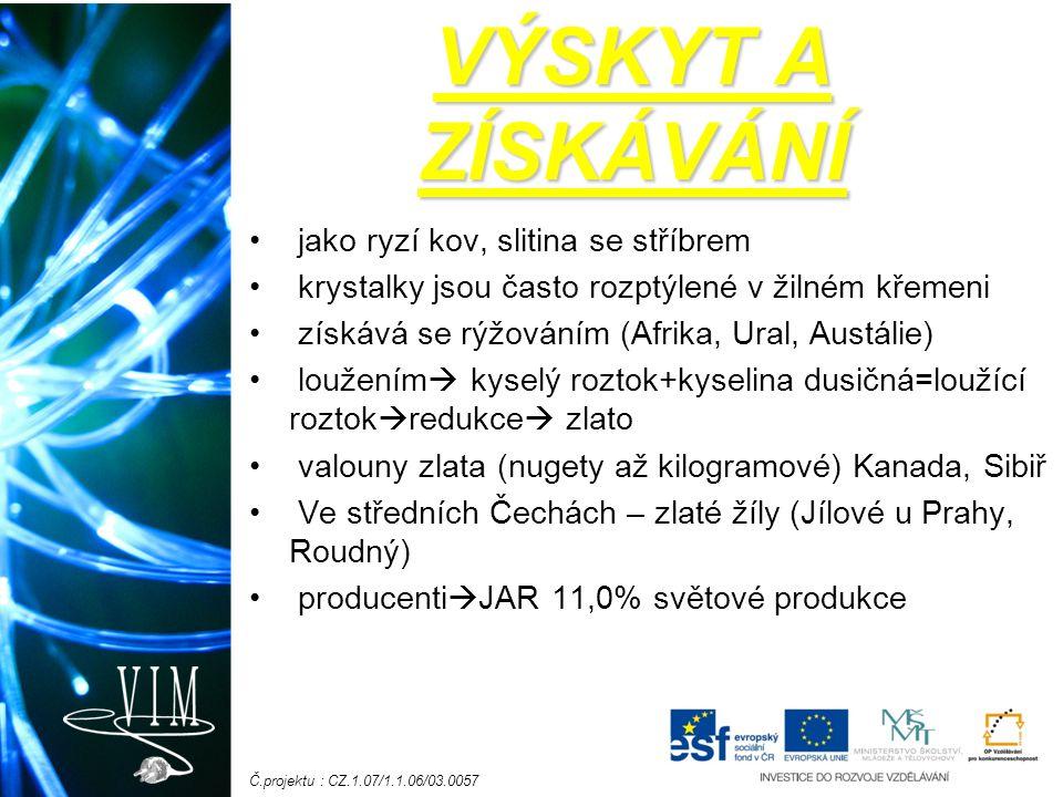 Č.projektu : CZ.1.07/1.1.06/03.0057 Recyklace Stopový prvek – 1 miligram (jed 250 miligramů) Mince EU