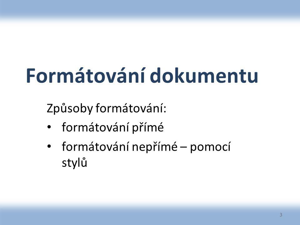 Formát písma Karta Domů, tlačítka ve skupině Písmo.
