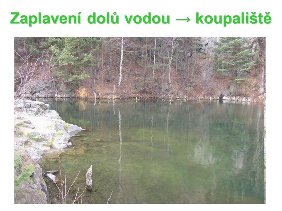 Zaplavení dolů vodou → koupaliště