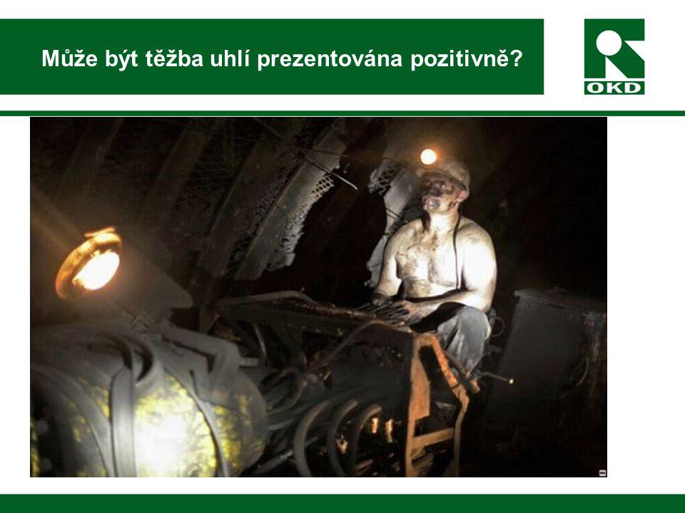 Může být těžba uhlí prezentována pozitivně
