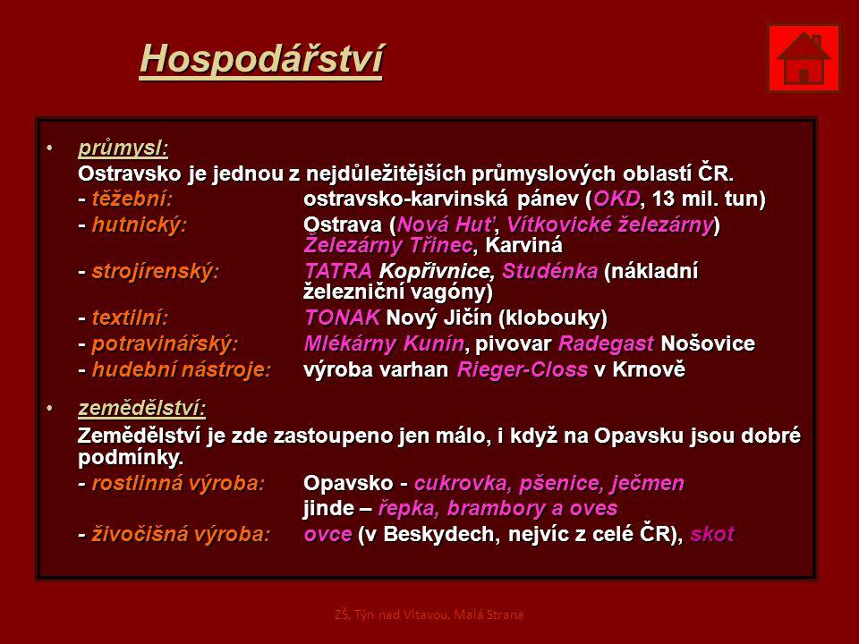 Hospodářství průmysl:průmysl: Ostravsko je jednou z nejdůležitějších průmyslových oblastí ČR. - těžební: ostravsko-karvinská pánev (OKD, 13 mil. tun)