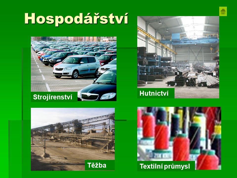 Hospodářství Hutnictví Strojírenství Těžba Textilní průmysl Strojírenství