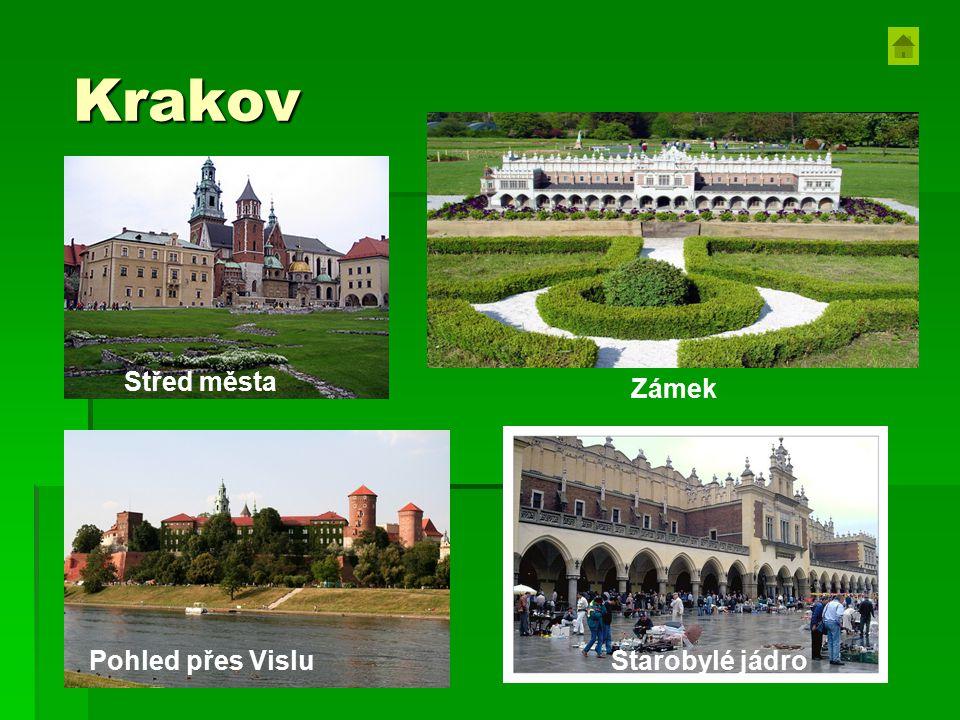 Krakov Starobylé jádro Pohled přes Vislu Zámek Střed města