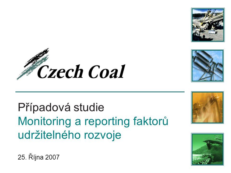 Případová studie Monitoring a reporting faktorů udržitelného rozvoje 25. Října 2007