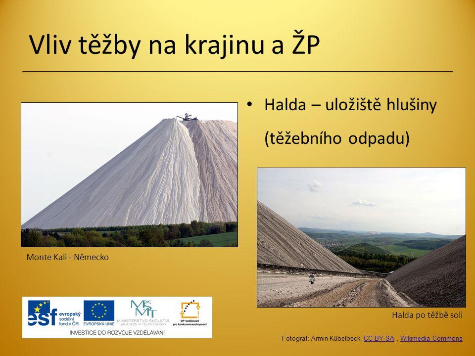 Vliv těžby na krajinu a ŽP Halda – uložiště hlušiny (těžebního odpadu) Halda po těžbě soli Monte Kali - Německo Fotograf: Armin Kübelbeck, CC-BY-SA, W
