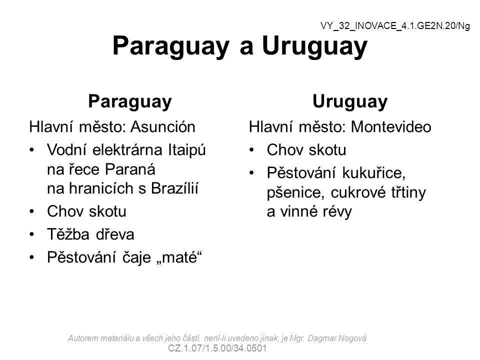 Paraguay a Uruguay Paraguay Hlavní město: Asunción Vodní elektrárna Itaipú na řece Paraná na hranicích s Brazílií Chov skotu Těžba dřeva Pěstování čaj