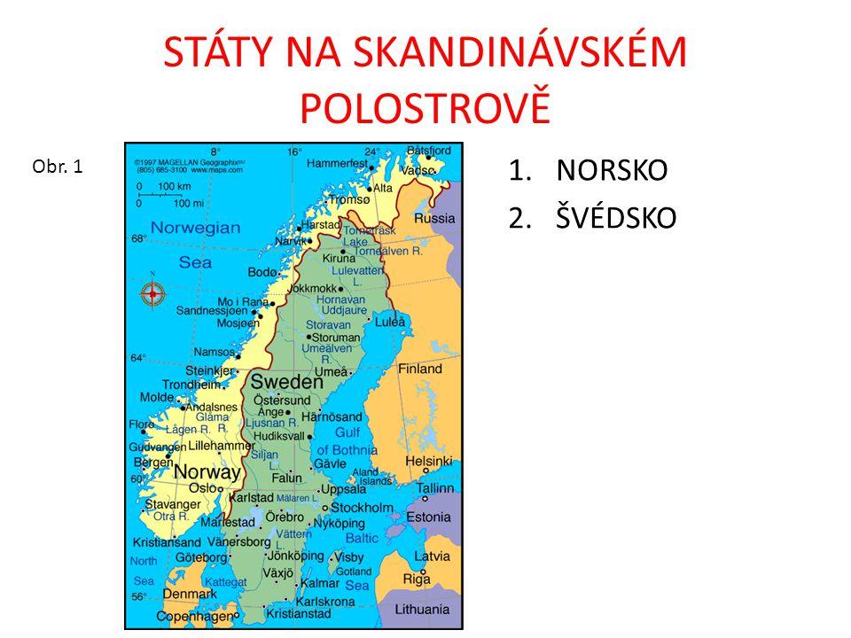 KRAJINA SKANDINÁVSKÉHO POLOSTROVA STÁTY: Norsko, Švédsko MOŘE: Atlantský a Severní ledový oceán, Severní, Baltské, Norské, Barentsovo OSTROVY: Lofoty, Vesterály, Alandy, Gotland, Öland POLOOSTROVY: Skandinávský ZÁLIVY: Botnický POHOŘÍ: Skandinávské JEZERA: Vänern, Vättern, Mälaren