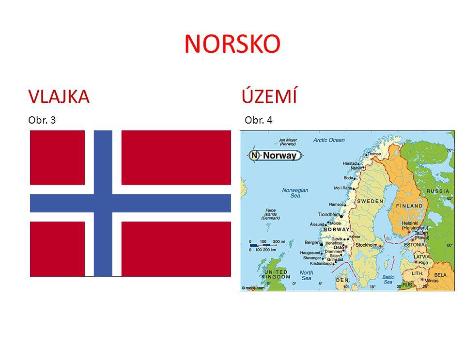 NORSKO VLAJKA Obr. 3 ÚZEMÍ Obr. 4