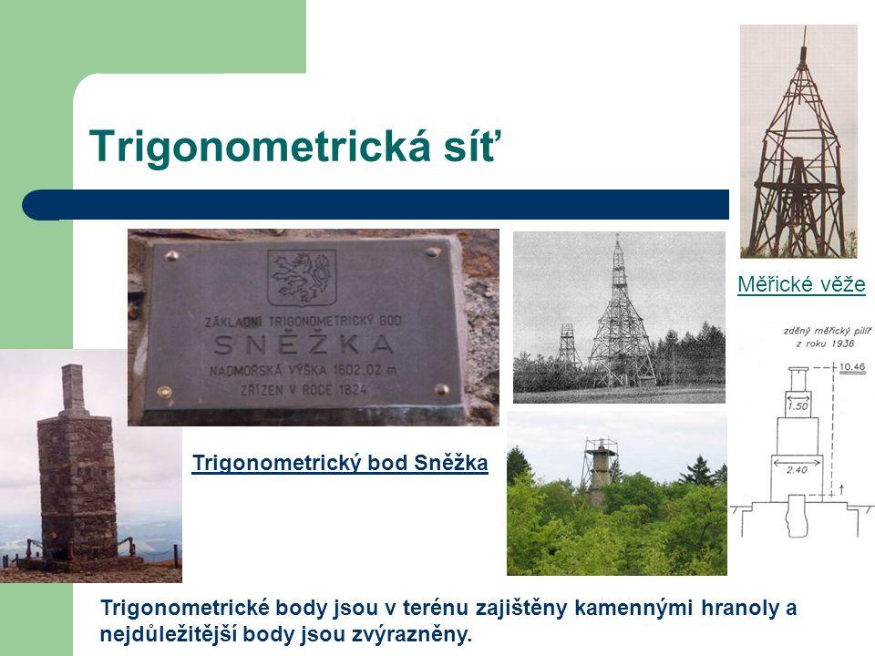 Trigonometrická síť Trigonometrický bod Sněžka Měřické věže Trigonometrické body jsou v terénu zajištěny kamennými hranoly a nejdůležitější body jsou