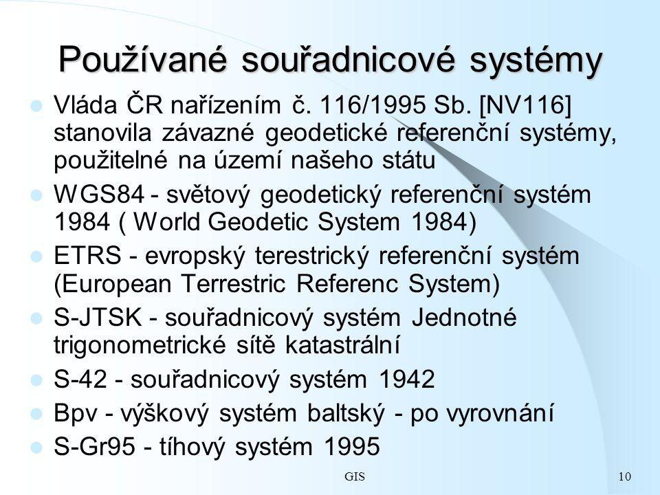 10 Používané souřadnicové systémy Vláda ČR nařízením č.