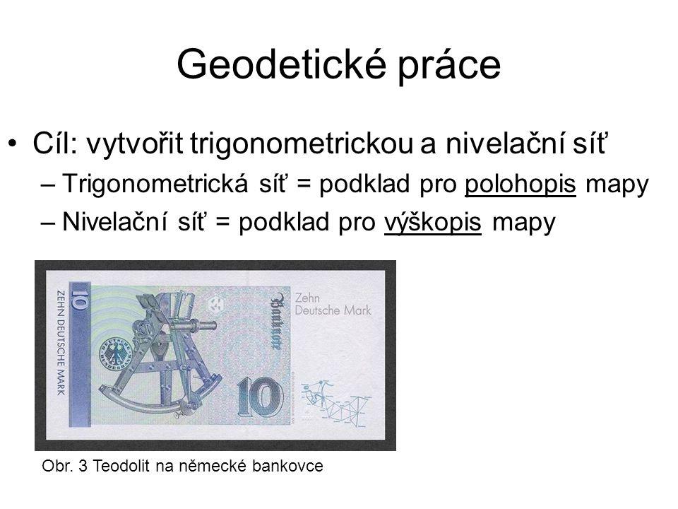 Trigonometrická síť Obr. 4 Astronomicko-geodetická síť ČSR