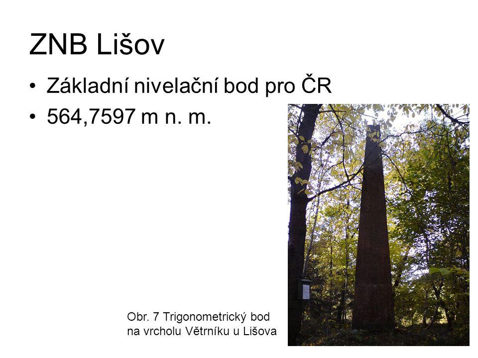 ZNB Lišov Základní nivelační bod pro ČR 564,7597 m n.