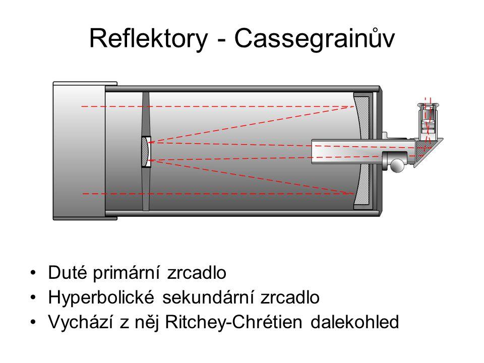 Reflektory - Cassegrainův Duté primární zrcadlo Hyperbolické sekundární zrcadlo Vychází z něj Ritchey-Chrétien dalekohled