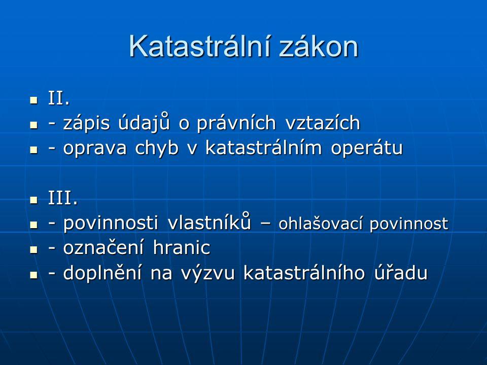 Katastrální zákon IV.IV.