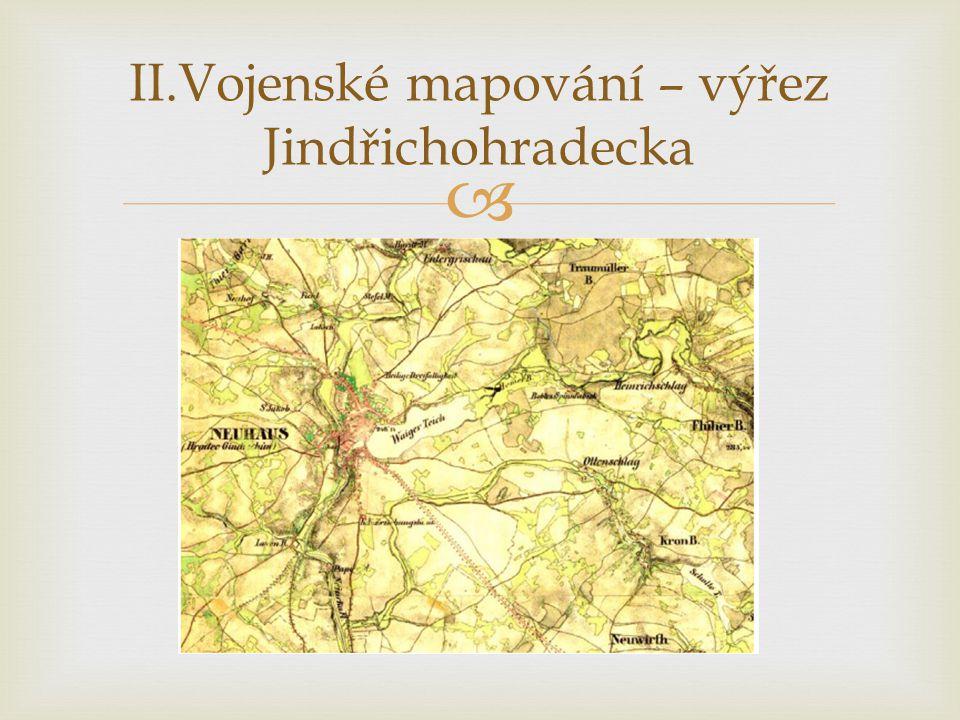  II.Vojenské mapování – výřez Jindřichohradecka