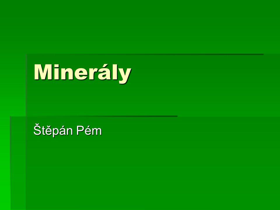Minerály Štěpán Pém