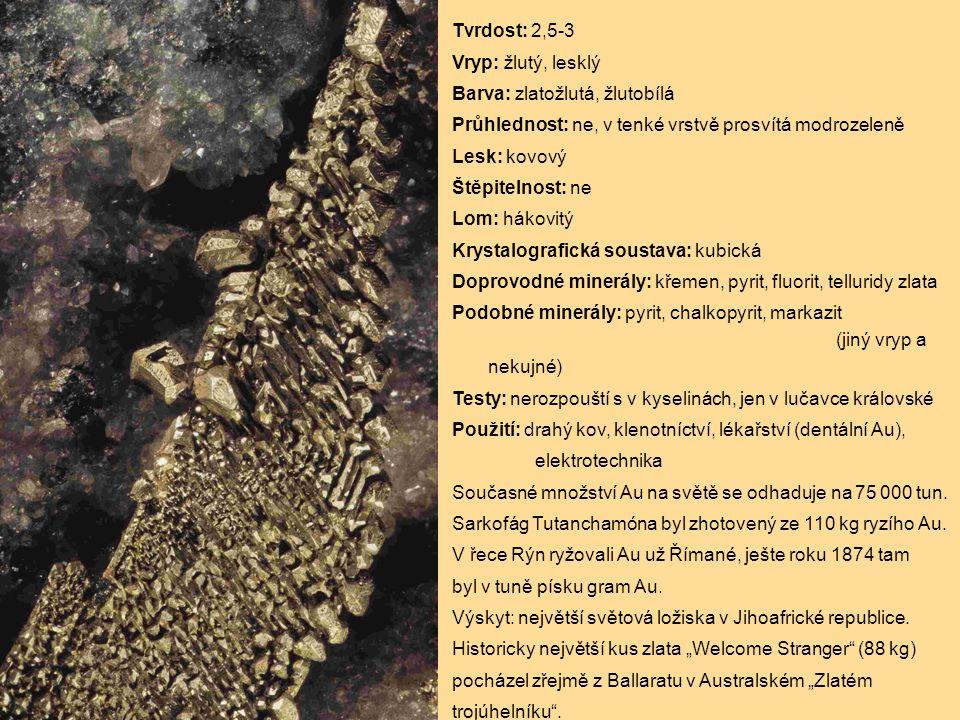 Tvrdost: 2,5-3 Vryp: žlutý, lesklý Barva: zlatožlutá, žlutobílá Průhlednost: ne, v tenké vrstvě prosvítá modrozeleně Lesk: kovový Štěpitelnost: ne Lom: hákovitý Krystalografická soustava: kubická Doprovodné minerály: křemen, pyrit, fluorit, telluridy zlata Podobné minerály: pyrit, chalkopyrit, markazit (jiný vryp a nekujné) Testy: nerozpouští s v kyselinách, jen v lučavce královské Použití: drahý kov, klenotníctví, lékařství (dentální Au), elektrotechnika Současné množství Au na světě se odhaduje na 75 000 tun.